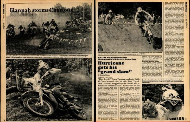 The Cycle News coverage of Bob Hannah's Charlotte AMA 500cc Motocross National victory that made him the only rider to win the MX Grand Slam in a single season.