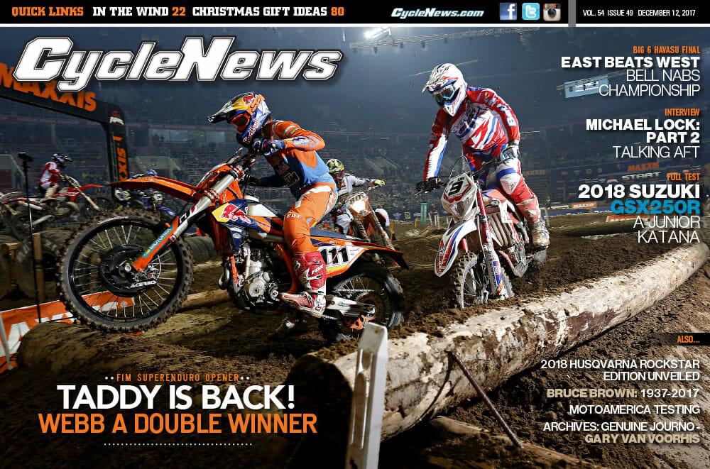 Cycle News Magazine #49: SuperEnduro Opener, Michael Lock Interview: Part 2, Suzuki GSX250R Test...