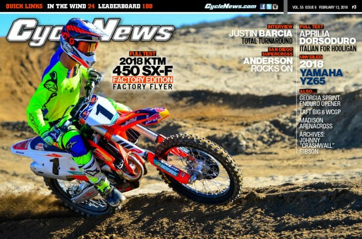 Cycle News Magazine #6: KTM Factory Edition Test, Justin Barcia Interview, San Diego SX...