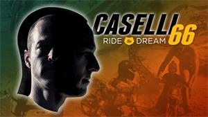 Caselli 66 – Ride The Dream Trailer
