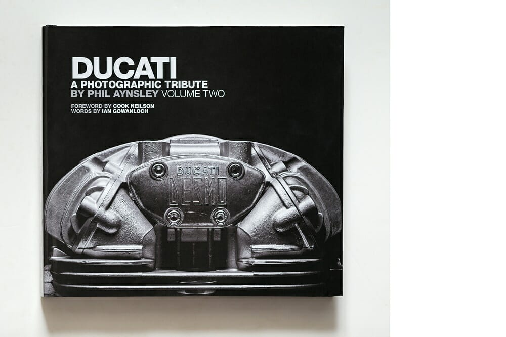 Phil Aynsley's latest masterpiece: Ducati, A Photographic Tribute, Volume Two.
