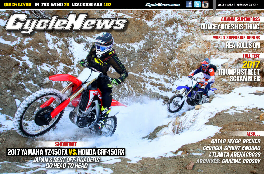 Cycle News Magazine #8: 2017 Yamaha YZ450FX vs. Honda CRF450RX Shootout, WorldSBK Opener...