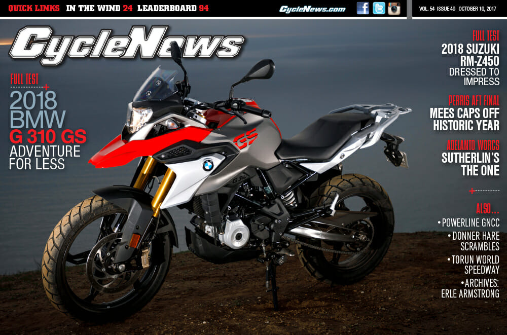 Cycle News Magazine #40: BMW G 310 GS Test, Suzuki RM-Z450 Test, Perris Half Mile...