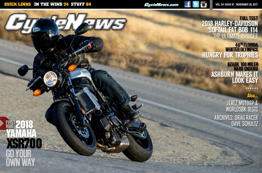 Cycle News Magazine #47: Florida Winter Olympics, Harley-Davidson Softail Fat Bob Test, Yamaha XSR700 First Ride...