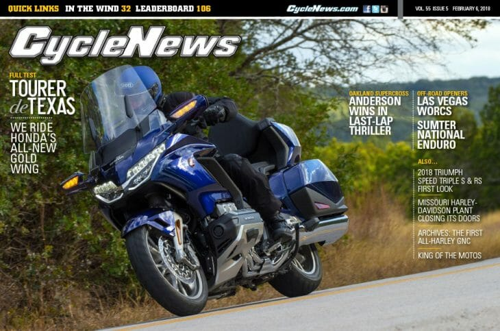 Cycle News Magazine #5: 2018 Honda Gold Wing First Test, Oakland Supercross, Las Vegas WORCS...