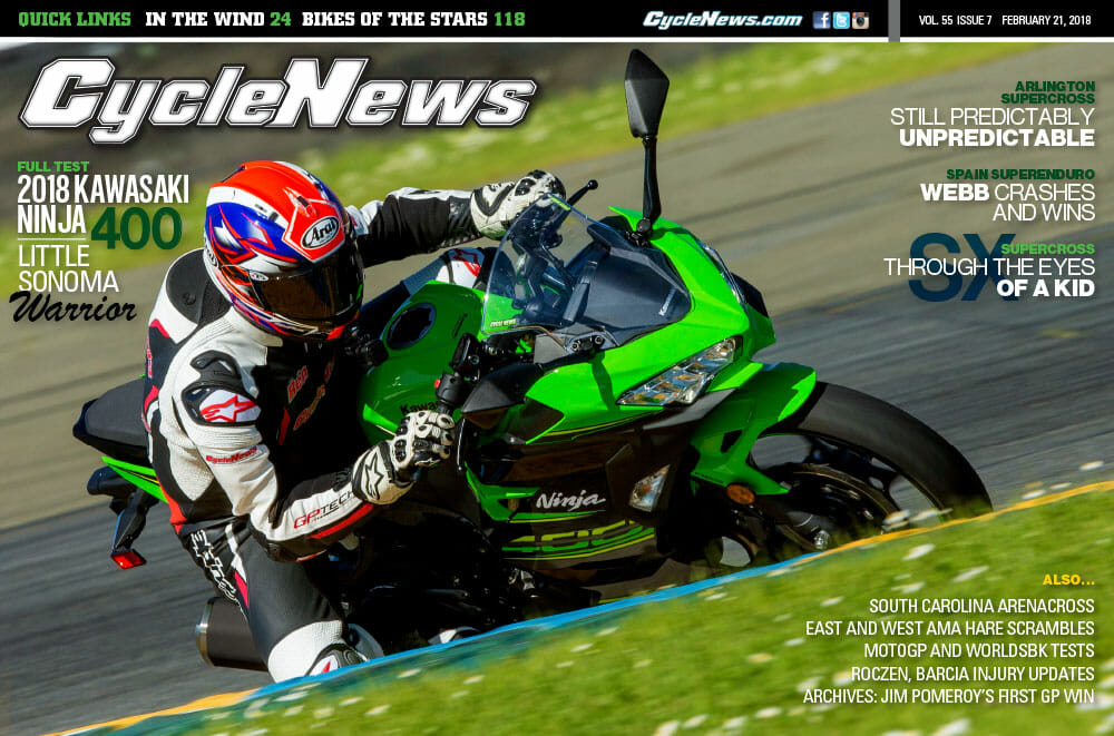 Cycle News Magazine #7: Kawasaki Ninja 400 First Test, Arlington Supercross, Spanish SuperEnduro...