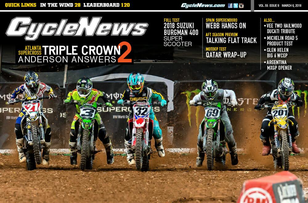 Cycle News Magazine #9: Atlanta Supercross, AFT Preview, Suzuki Burgman 400 Test...