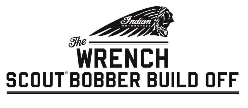 """Indian Motorcycle """"The Wrench: Scout Bobber Build Off"""" Competition"""