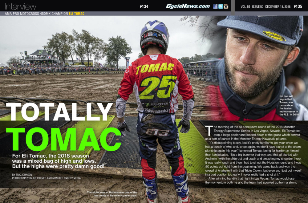 For Eli Tomac, the 2018 season was a mixed bag of high and lows. But the highs were pretty damn good!