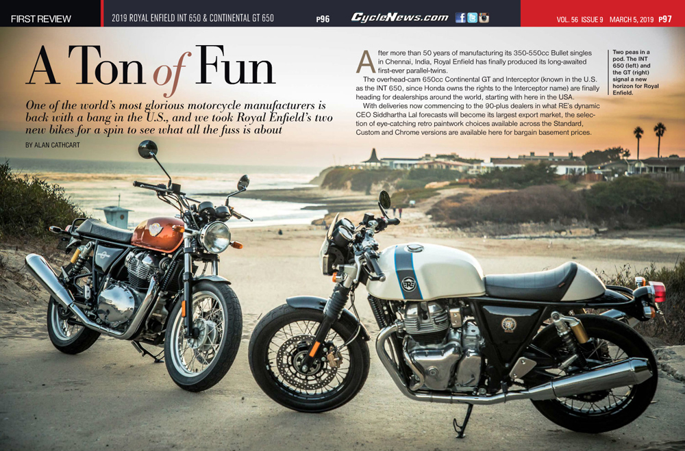 One of the world's most glorious motorcycle manufacturers is back with a bang in the U.S., and we took Royal Enfield's two new parallel-twin bikes—the 2019 Royal Enfield INT 650 and Continental GT 650—for a spin to see what all the fuss is about.