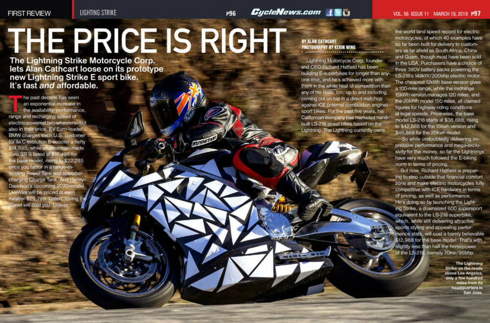 The electric-power Lightning Strike is all about performance at a reasonable price.