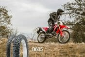 The Dunlop D605 is for small- and mid-displacement bikes