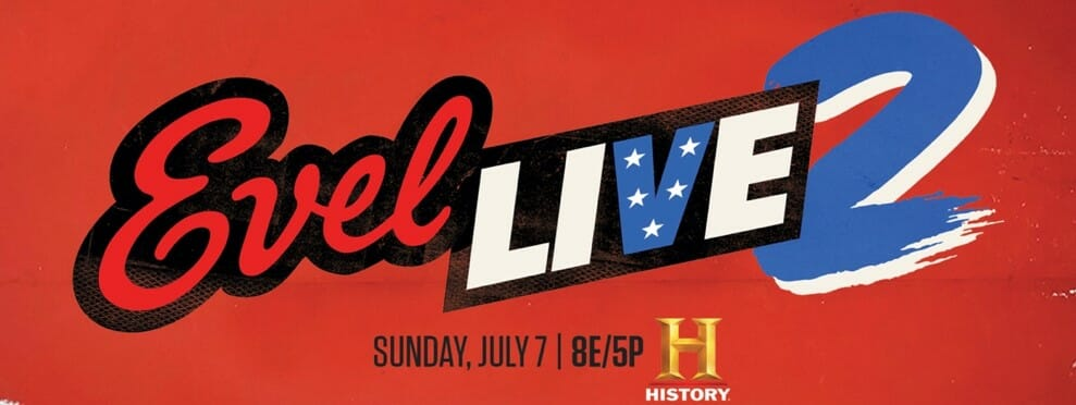 "HISTORY® and Nitro Circus Announce More Details on Record-Breaking LIVE Television Event, ""Evel LIVE 2"""