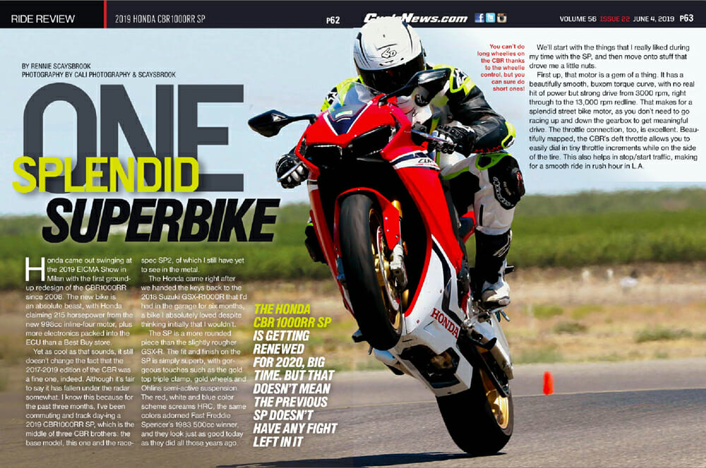 2019 Honda CBR1000RR SP Review   The Honda CBR1000RR SP is getting renewed, big time, for 2020. But that doesn't mean the previous SP doesn't have any fight left in it
