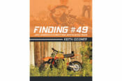 Finding #49 and America's Forgotten Motocross Team, by Keith Geisner