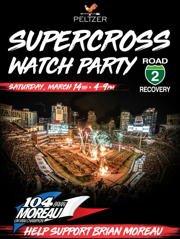 Supercross Watch Party | Proceeds Benefit Brian Moreau