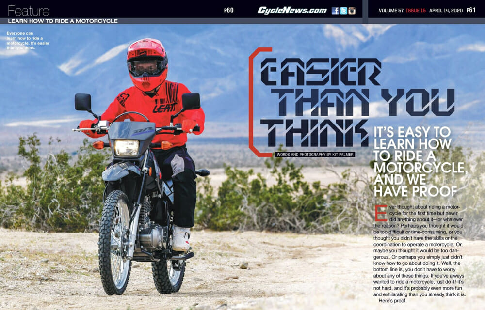 Everyone can learn how to ride a motorcycle. It's easier than you think.