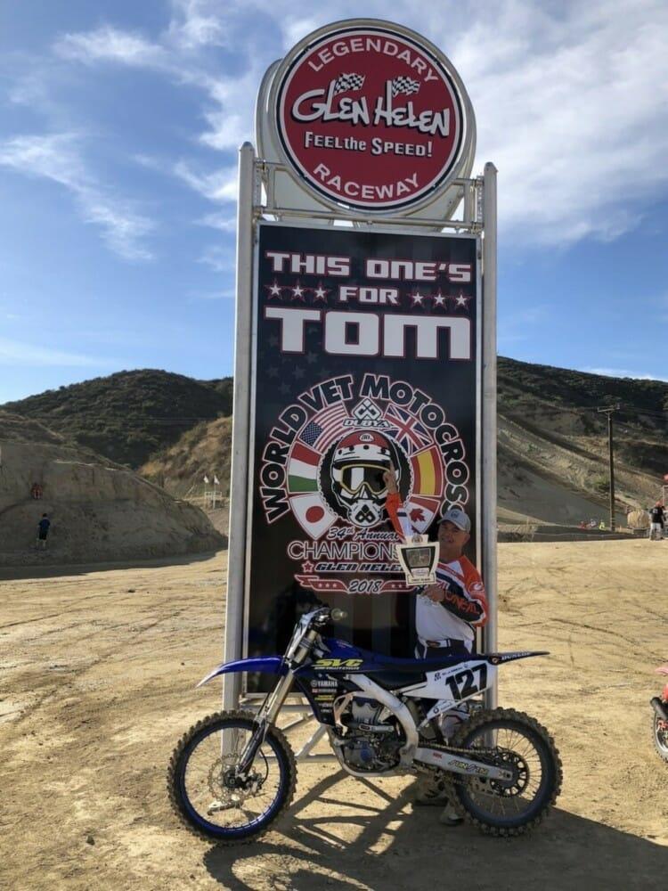 The 2018 World Vet Motocross Championship at Glen Helen was dedicated to Tom White.