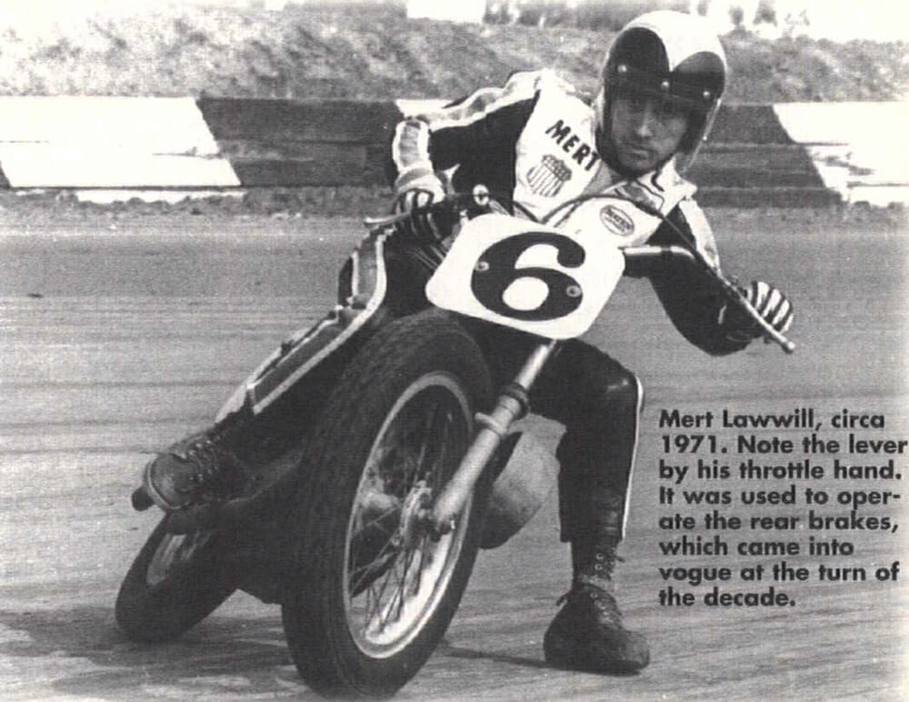 Mert Lawwill- circa 1971, Cycle News Archives Column